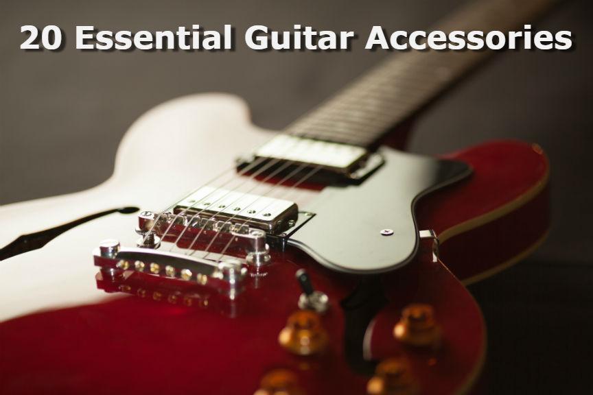 20 Essential Guitar Accessories