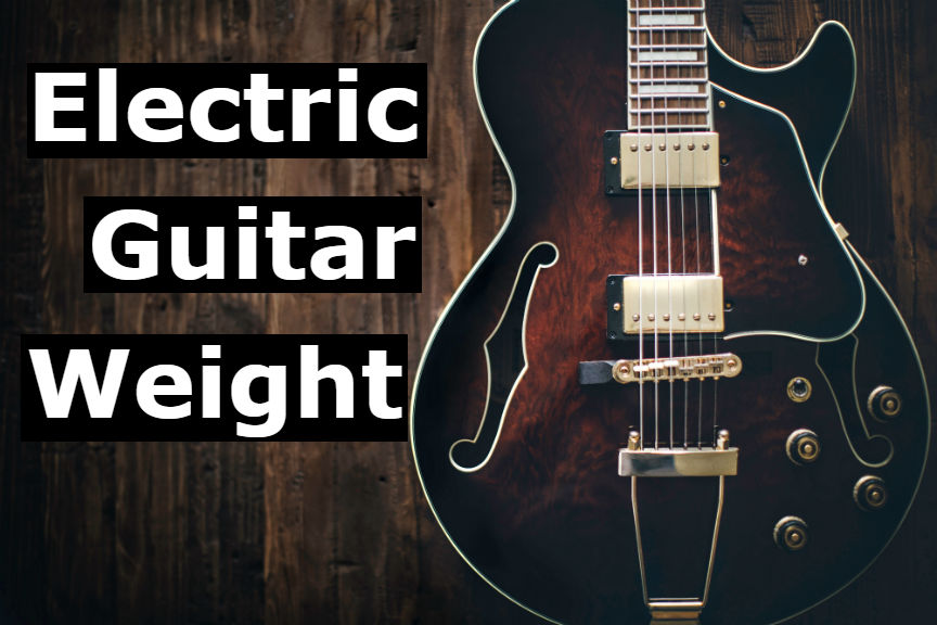 What's the Average Weight of an Electric Guitar? (7 Examples)