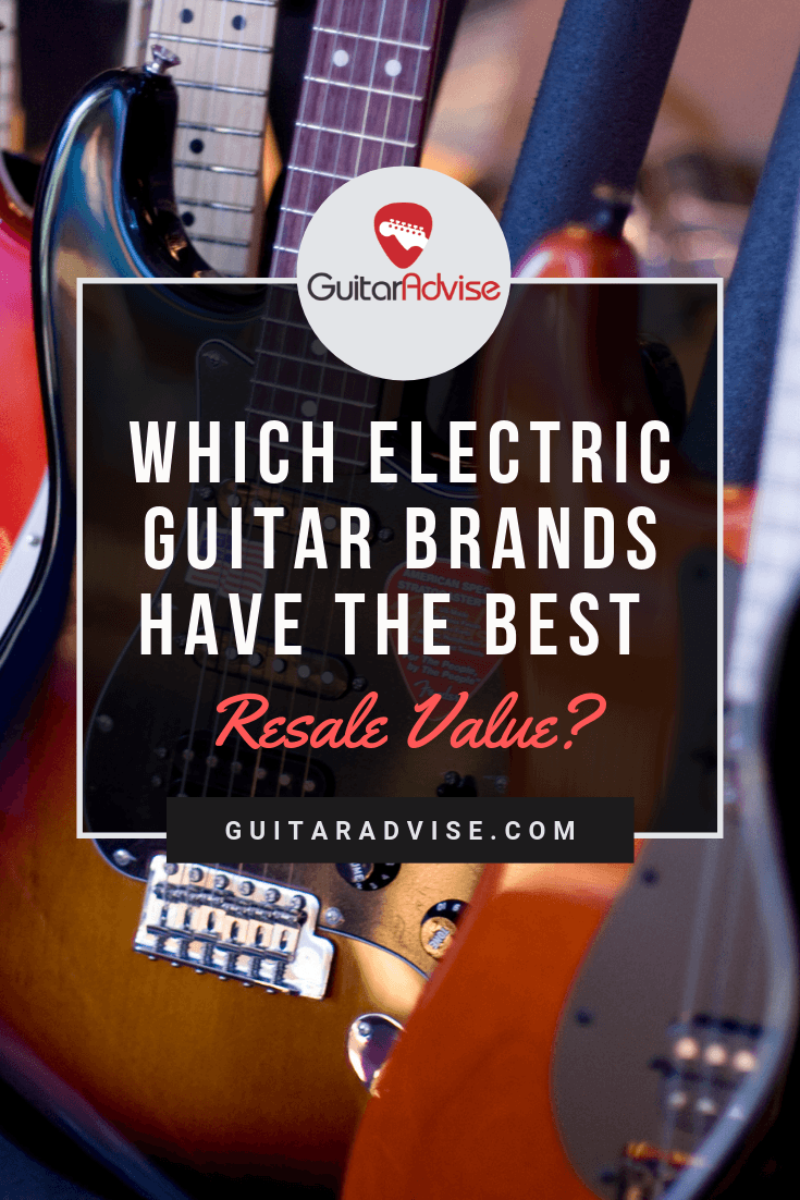 which electric guitar brands have the best resale value guitar advise. Black Bedroom Furniture Sets. Home Design Ideas