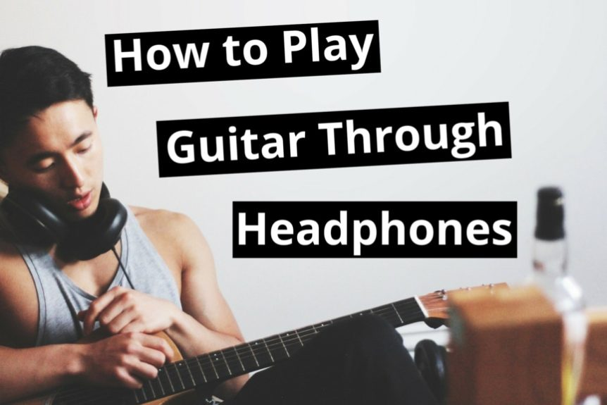how to play electric guitar through headphones 5 simple ways. Black Bedroom Furniture Sets. Home Design Ideas