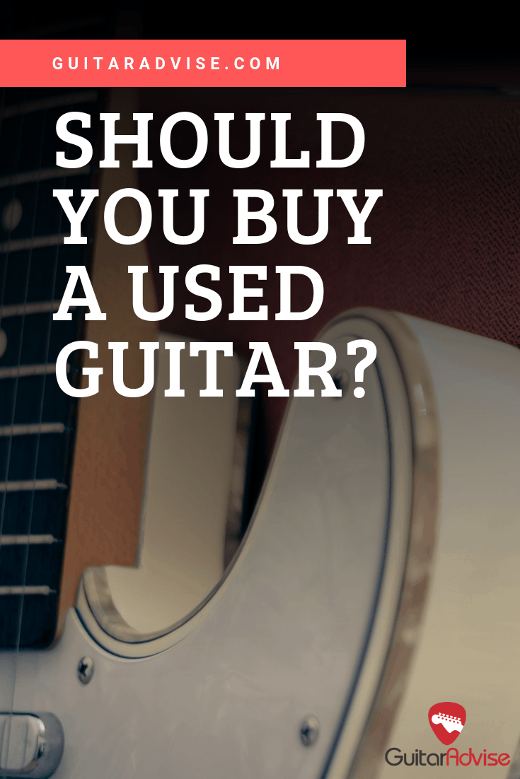 Should You Buy a Used Guitar