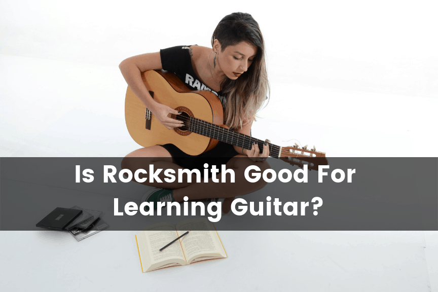 Is Rocksmith Good For Learning Guitar?