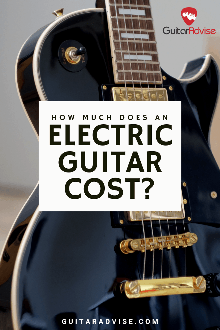 Electric Guitar Cost
