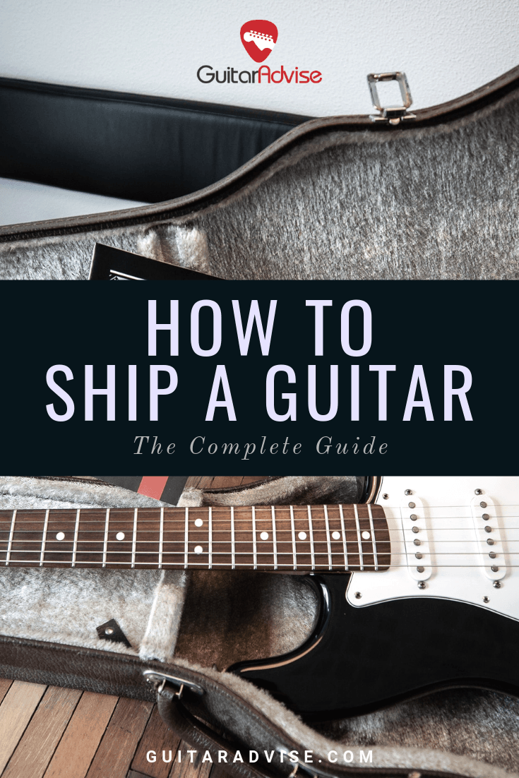How to Ship a Guitar