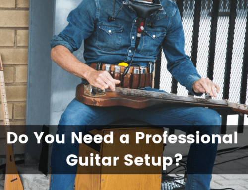 Professional Guitar Setup: What is it and Do You Need One?