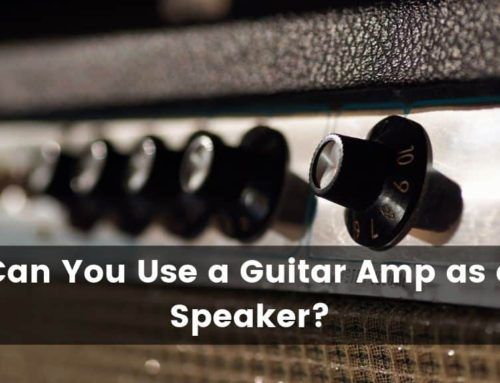 Can You Use a Guitar Amp as a Speaker?