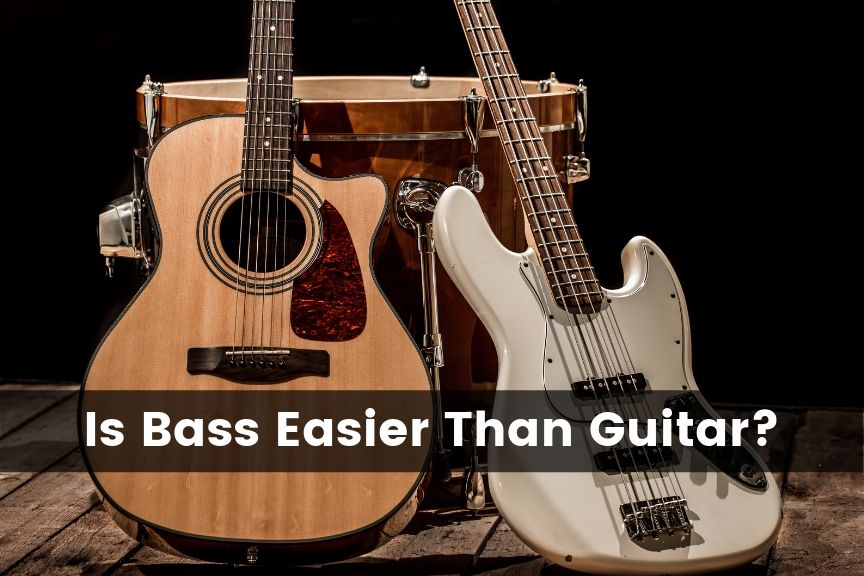 Is Bass Easier Than Guitar