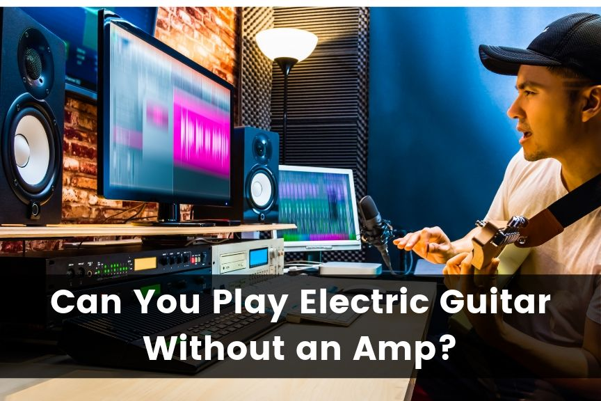 can you play electric guitar without an amp 2019 guitar advise. Black Bedroom Furniture Sets. Home Design Ideas