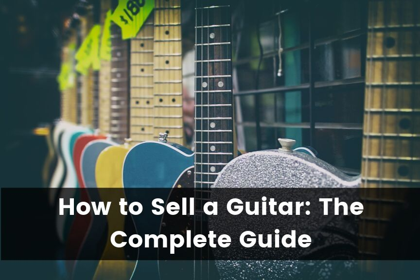 How to Sell a Guitar