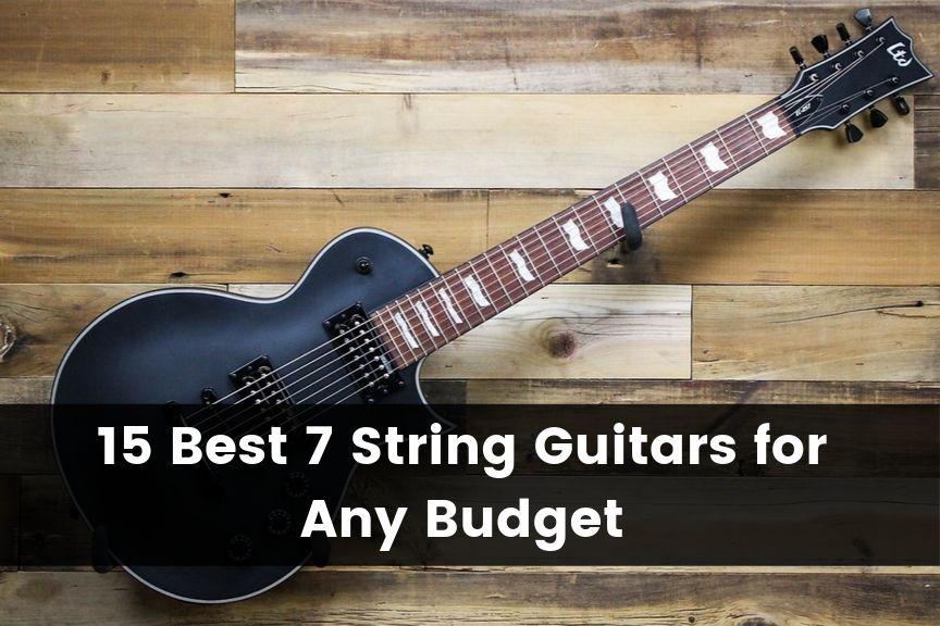Best 7 String Guitars