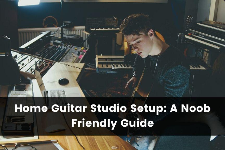 Home Guitar Studio Setup