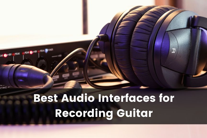 Best Guitar Audio Interface