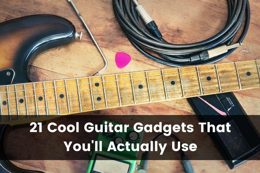 Cool Guitar Gadgets